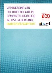 Rapport Cultuureducatie in gemeentelijk beleid in Oost Nederland